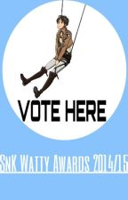 [VOTE HERE] SnK Watty Awards 2014/15 by SnKWattyAwards