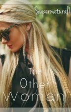 The Other Woman (18+ Older) by supernatural1