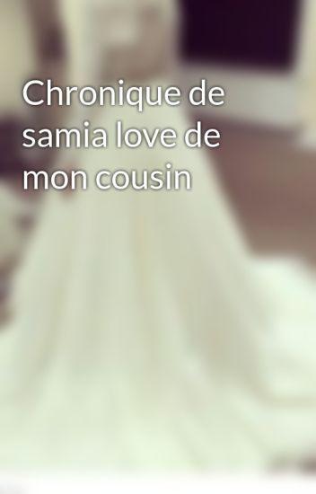 Chronique de samia love de mon cousin
