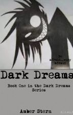 Dark Dreams by AmberSky4142
