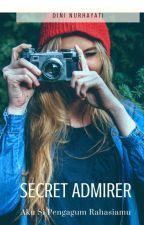 Secret Admirer ✔ by dini11