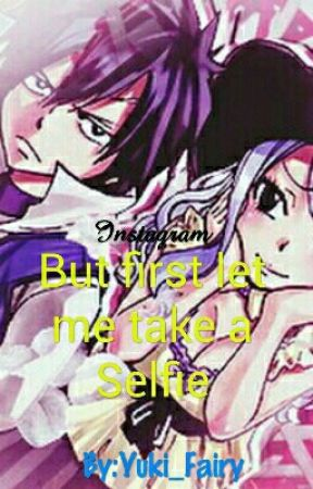 But first let me take a Selfie... (FT Instagram Pics) by Yuki_Fairy