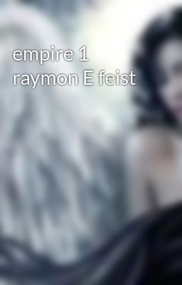 empire 1 raymon E feist