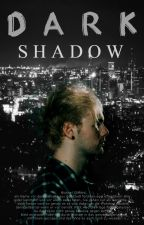 Dark Shadow by Calumstweet