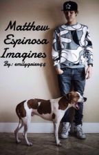Matthew Espinosa Imagines by emilygrier44
