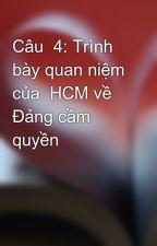 Câu  4: Trình bày quan niệm của  HCM về Đảng cầm quyền by trai90_timvo