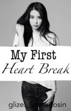 My First Heart Break (EDITING) by glizel_granadosin