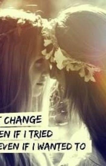 I can't Change (Lesbian love) {En edición}