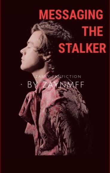 Messaging the Stalker // z. s //