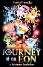 The Journey of an Eon {Yet Another Pokémon Fanfiction} by GeekoTreecko
