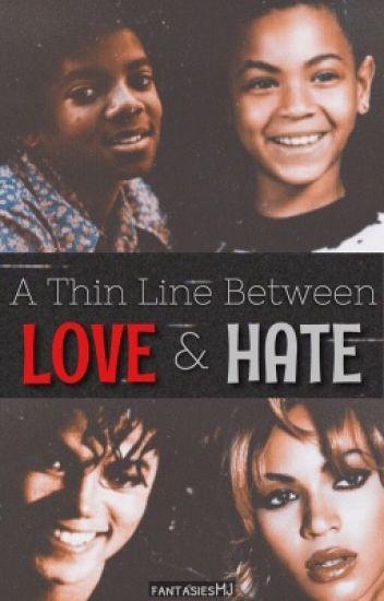 A Thin Line Between Love & Hate (Hiatus)