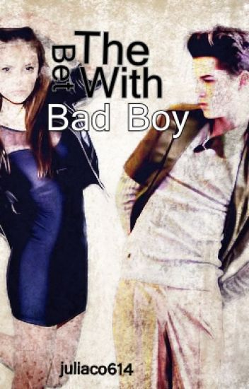 The Bet With The Bad Boy (Editing)