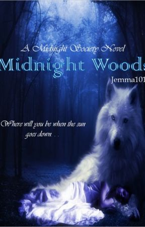 Midnight Woods (A Midnight Society Novel) by J_Grey1011