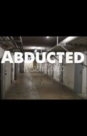 Abducted: A Castle Fanfic by eryn_hasty