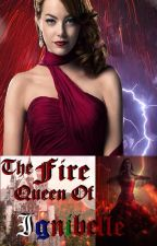 The Fire Queen of Ignibelle by EfrainSoto