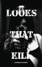 Looks That Kill (Nikki Sixx FanFic) by YoureARayCatQueen