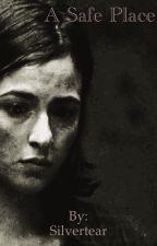 A Safe Place (Walking Dead  Tara ChamblerXOC Fanfic) by Silver_Skyes