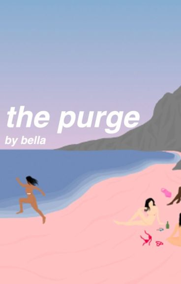 the purge ○ matthew