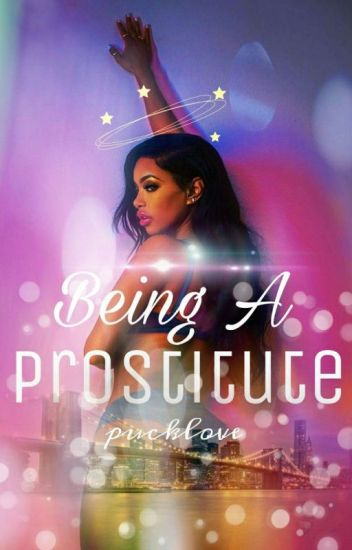 Being A Prostitute
