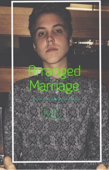 Arranged Marriage:: M.E