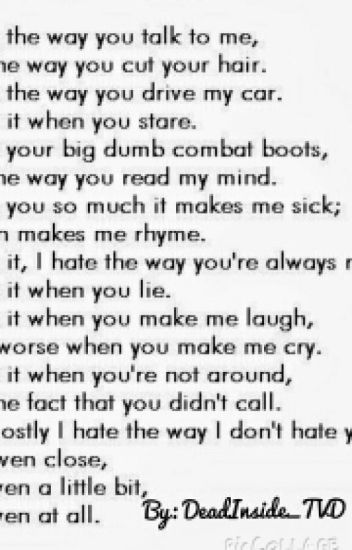 Ten Reasons Why I Hate You