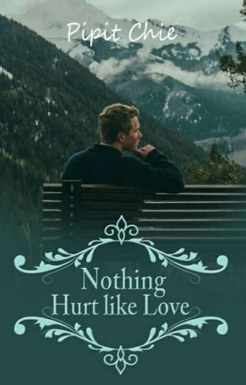 Nothing Hurt Like Love(Reavens Family 2)