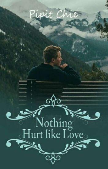 Nothing Hurt Like Love(Reavens Family 2)