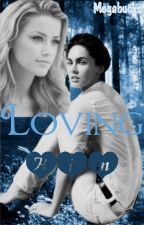 Loving Him (FTM) (Wattys2015) by Megabucks