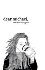 dear michael :: clifford by majesticmorgann