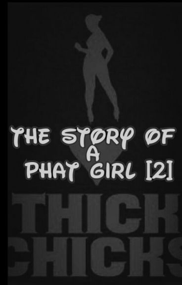 The Story Of A Phat Girl [2] (Urban)