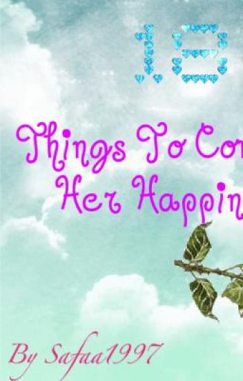 18 things to do to complete her happiness.
