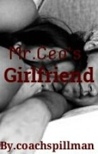 Mr.Ceo's Girlfriend by coachspillman