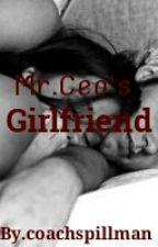 Mr.Ceo's Girlfriend by coachspillman