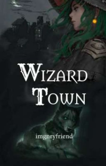 Wizard Town
