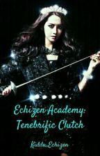 Echizen Academy: Tenebrific Clutch by kiddo_Echizen