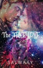The True Love by slmndysf15_