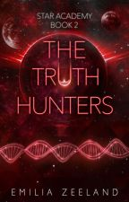 The Truth Hunters (Space Academy Book 2) #Wattys2016 by emilita
