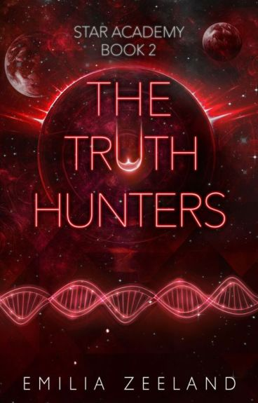 The Truth Hunters (Space Academy Book 2)