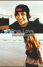 True Love || Elrubius Y Tú  by PaulaMnl_