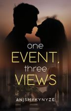 One Event, Three Views by AnjSmykynyze