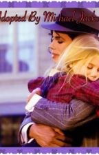 Adopted By Michael Jackson (DISCONTINUED) by AngelinaJolieJackson