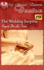 The Wedding Surprise (PUBLISHED under MSV January 2013) by IngridDelaTorreRN
