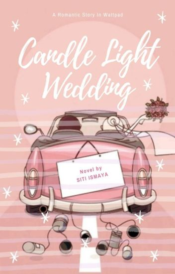 Candle Light Wedding [Completed]