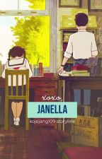 xoxo, Janella [COMPLETED + Special Chapters] #WATTYS2016 by KodjeAviValejueza109