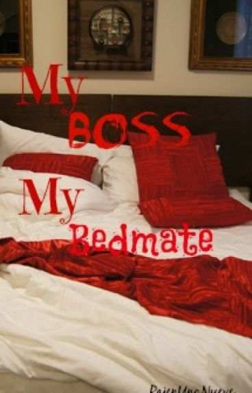My Boss My Bedmate