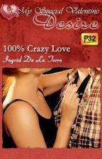 100% Crazy Love (PUBLISHED under MSV January 2014) by IngridDelaTorreRN