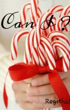 Can I ? by RegithaM