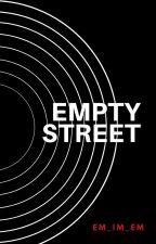 Empty Street by emashelma