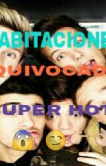 """Habitaciones  equivocadas""{Super Hot}"