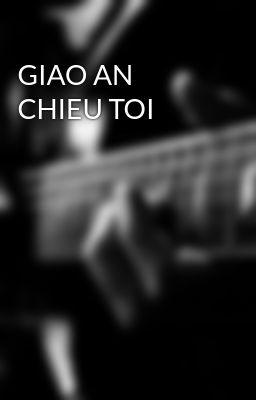 GIAO AN CHIEU TOI